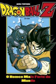 Dragon Ball Z: Filme 2 – Dublado – O Homem Mais Forte Do Mundo